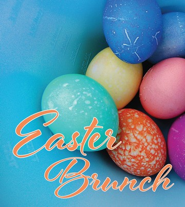 Easter Brunch - Apr 12 - 11AM-3PM - CANCELLED