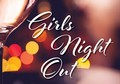 Girls Night Out - April 4 6:30PM Image